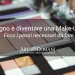 Come diventare MakeUp Artist: la guida definitiva