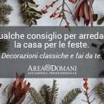 Arredamento natalizio: dal classico al fai da te