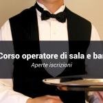 Diventa operatore di sala e bar con il corso finanziato dal Fondo Sociale Europeo