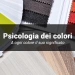 La psicologia dei colori nell'arredamento: a ogni coloro il suo significato.