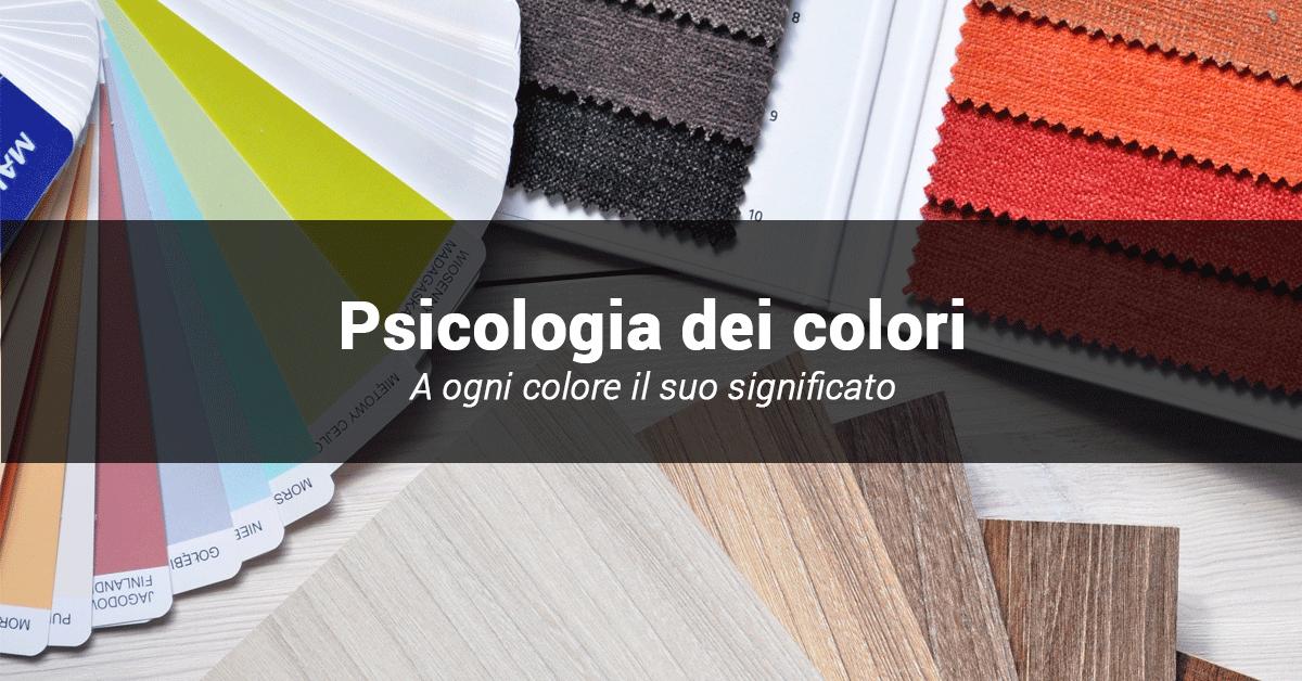 psicologia dei colori: quale colore scegliere e perché