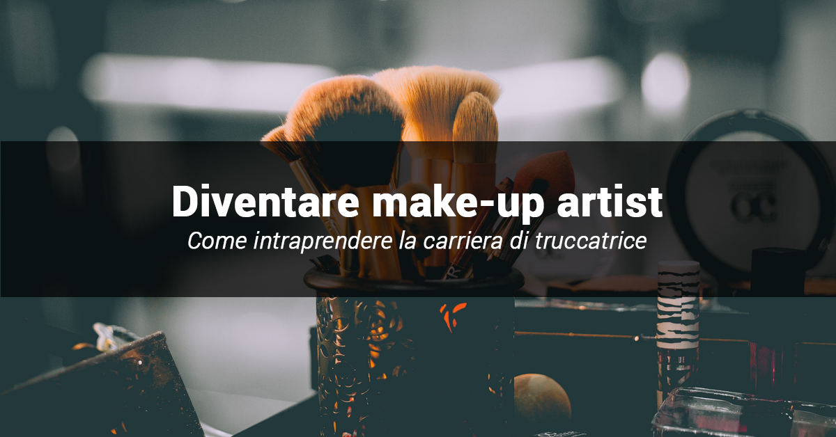 come diventare make up artist