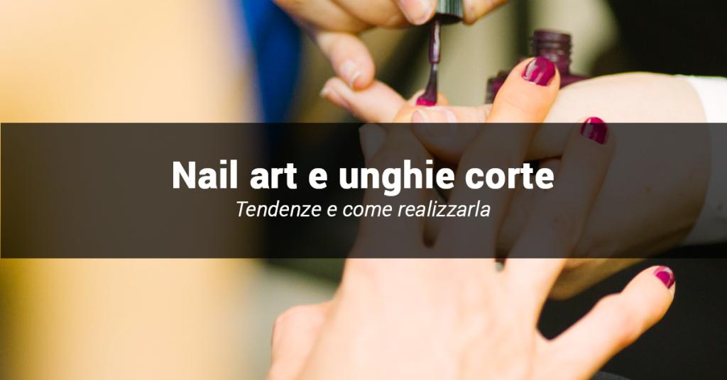 nail art per unghie corte come fare